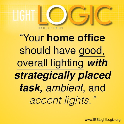 Keeping You On Task Home Office Lightingies Light Logic