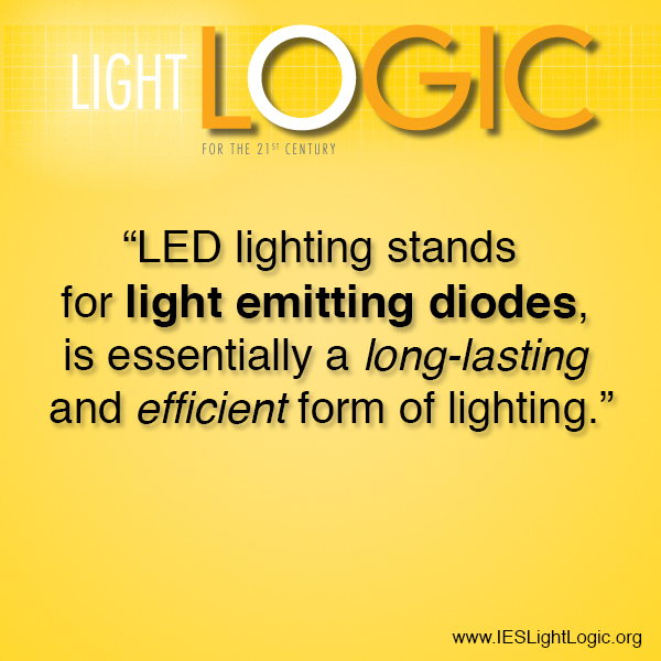 Why Choose LED Lighting Fixtures?IES Light Logic